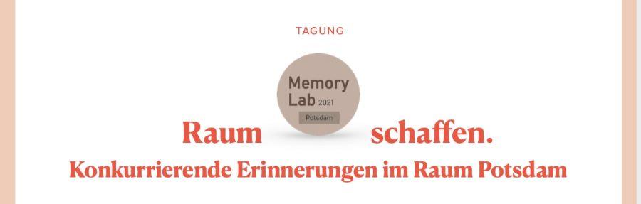 Online Tagung: MemoryLab21 23. bis 25. Juni 2021